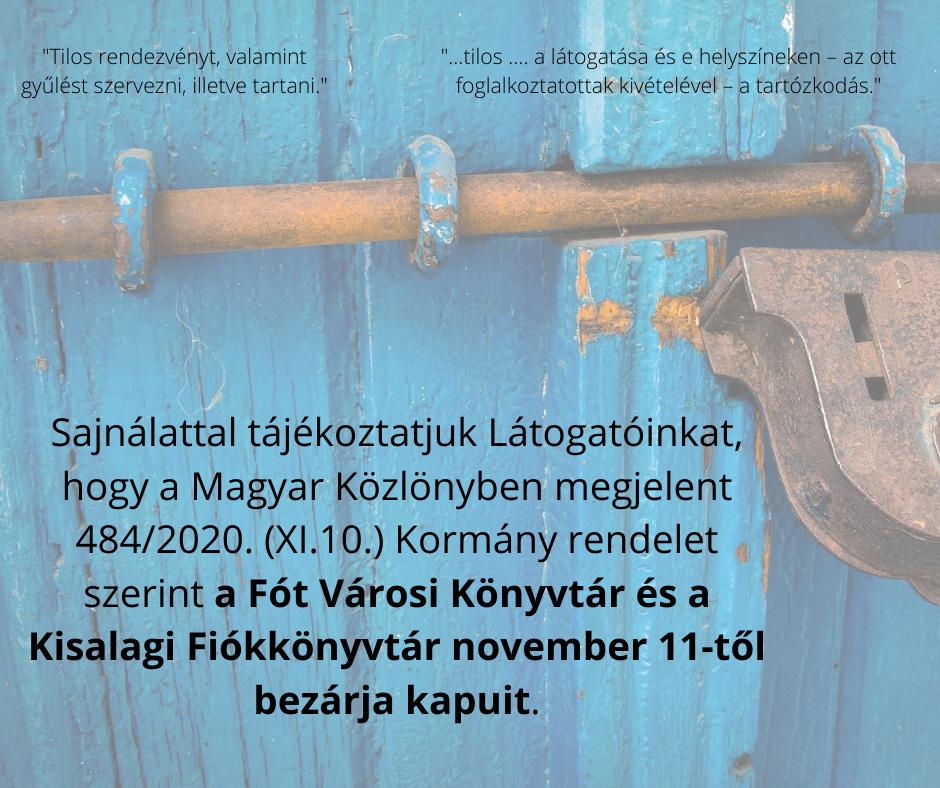 Sajnálattal tájékoztatjuk Látogatóinkat, hogy Művelődési Házunk november 11-től bezárja kapuit. másolata (1)